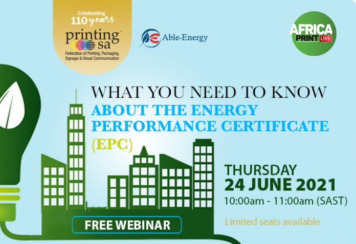 Africa Print LIVE Presents: What You Need To Know About The Energy Performance Certificate (EPC)